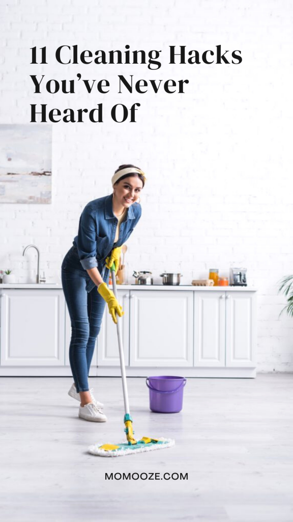 Cleaning Hacks You've Never Heard Of