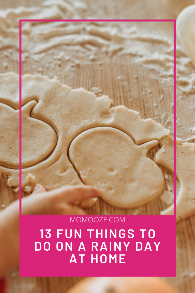 13 Fun Things To Do On A Rainy Day At Home