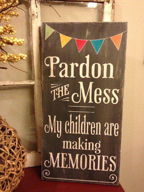pardon my children are making memories