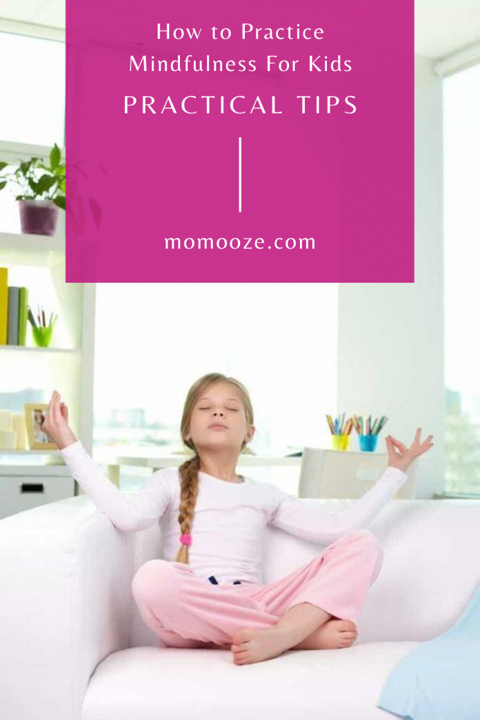 how-to-practice-mindfulness-for-kids-practical-tips